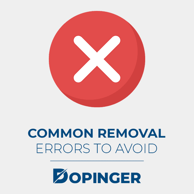 common removal errors to avoid