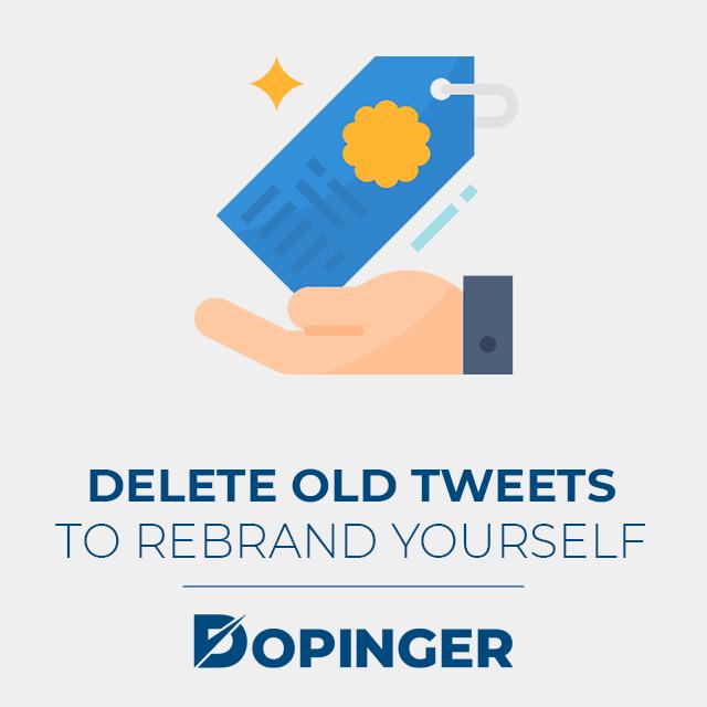delete old tweets to rebrand