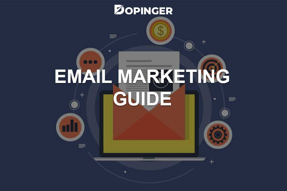 Guide to Email Marketing