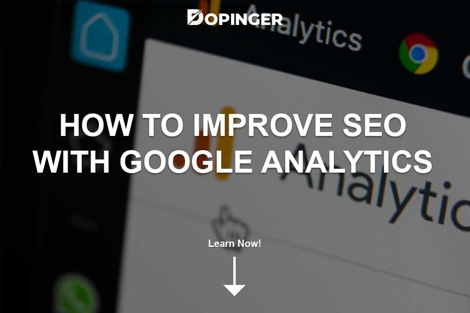 How to Improve SEO With Google Analytics