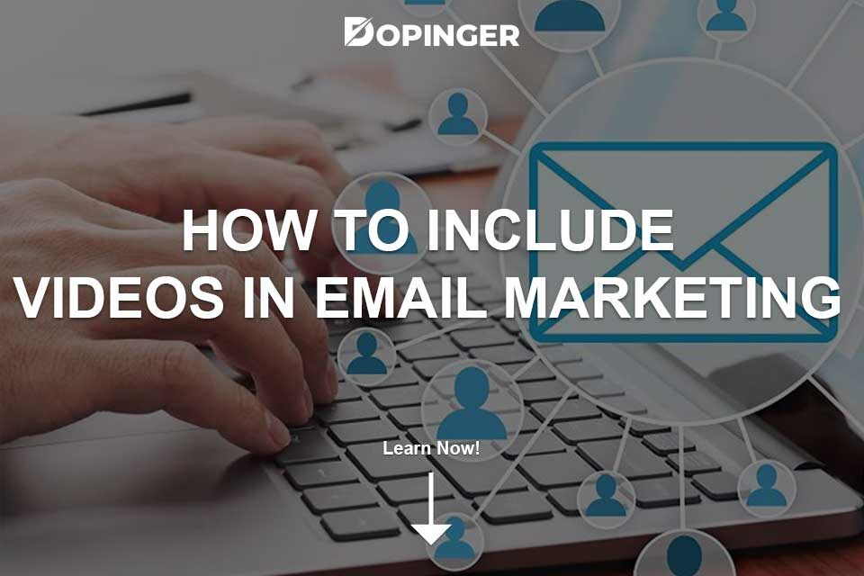 How to Include a Video in Email Marketing