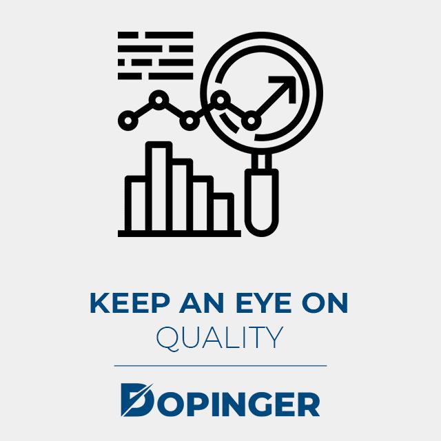 keep an eye on quality