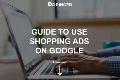 Guide to Use Shopping Ads on Google