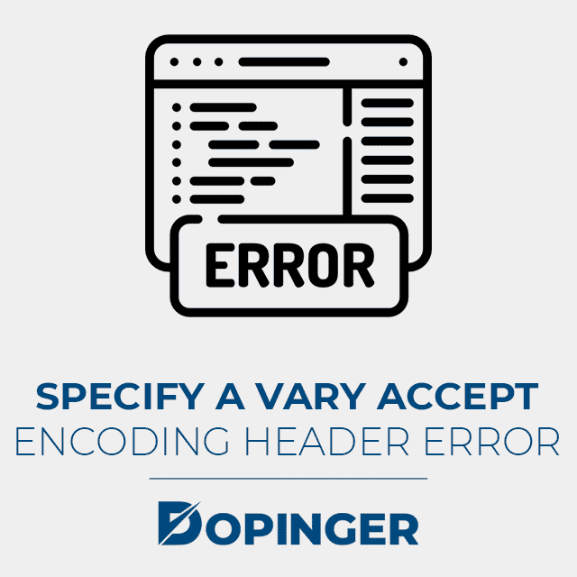 specify a vary accept encoding header error