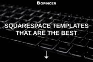 Squarespace Templates That Are the Best