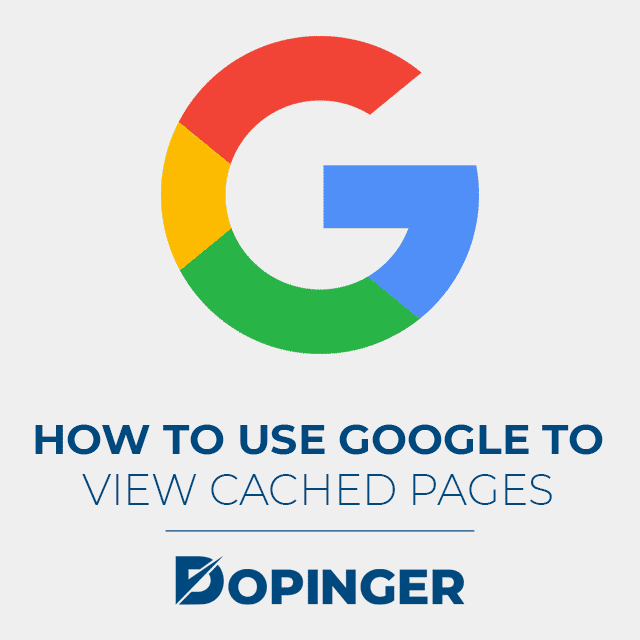 use google to view cached pages