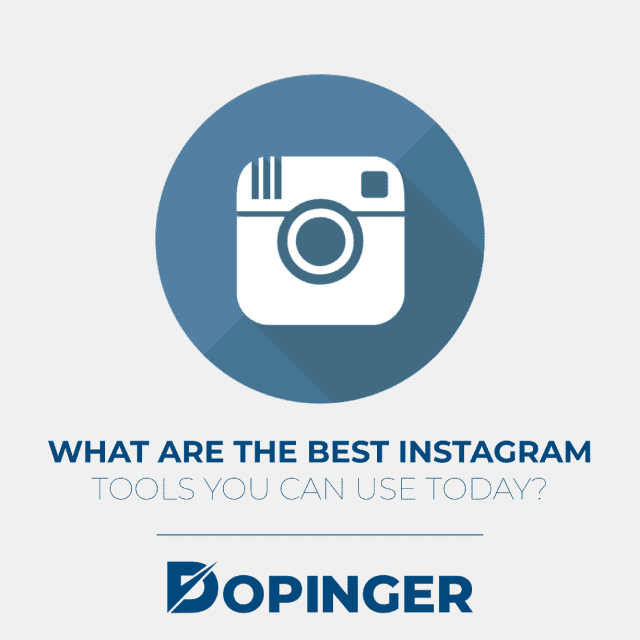 what are the best instagram tools you can use today