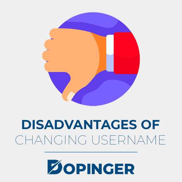 disadvantages of changing username
