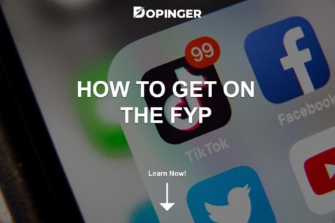 How to Get on the FYP: TikTok For You Page