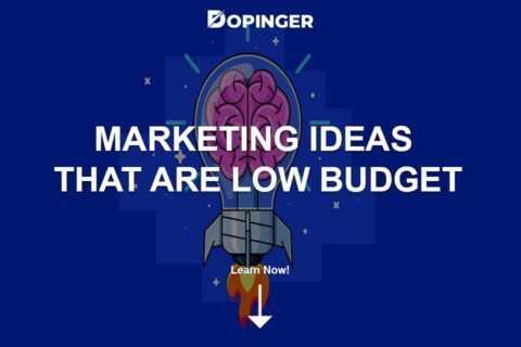 Marketing Ideas That Are Low Budget