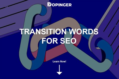 Transition Words for SEO: Why Are They Important?