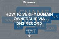 How to Verify Domain Ownership via DNS Record