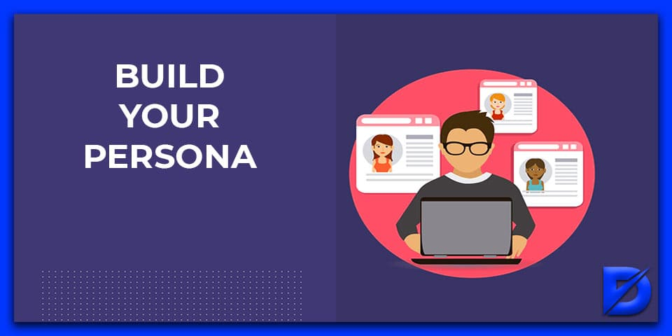 build your persona