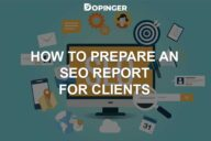 How to Prepare an SEO Report for Clients