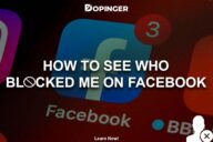 How To See Who Blocked Me On Facebook