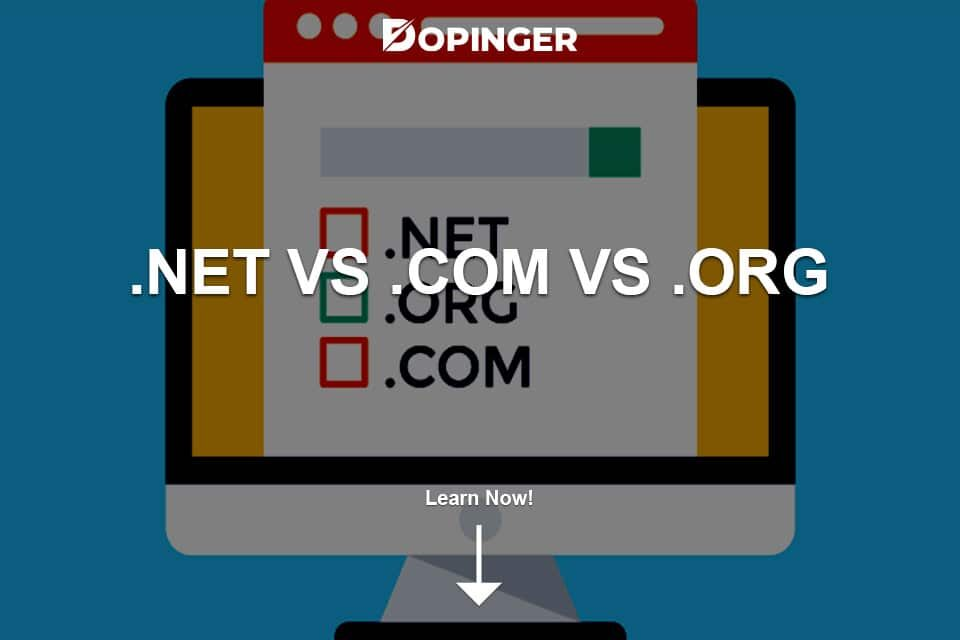 .net vs .com vs .org: What's the Difference?