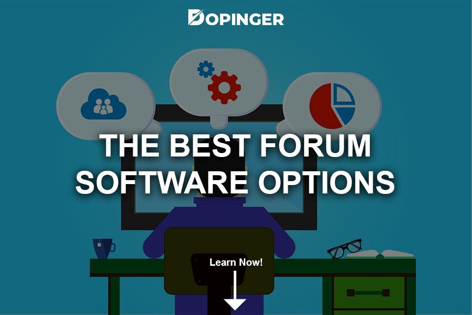 The Best Forum Software Options