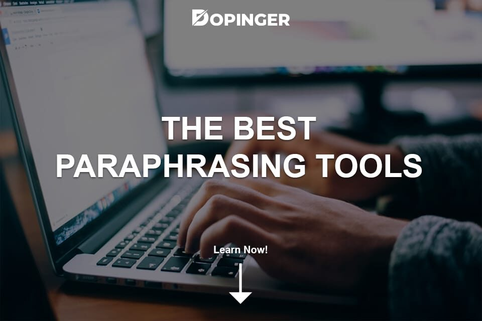 The Best Paraphrasing Tools