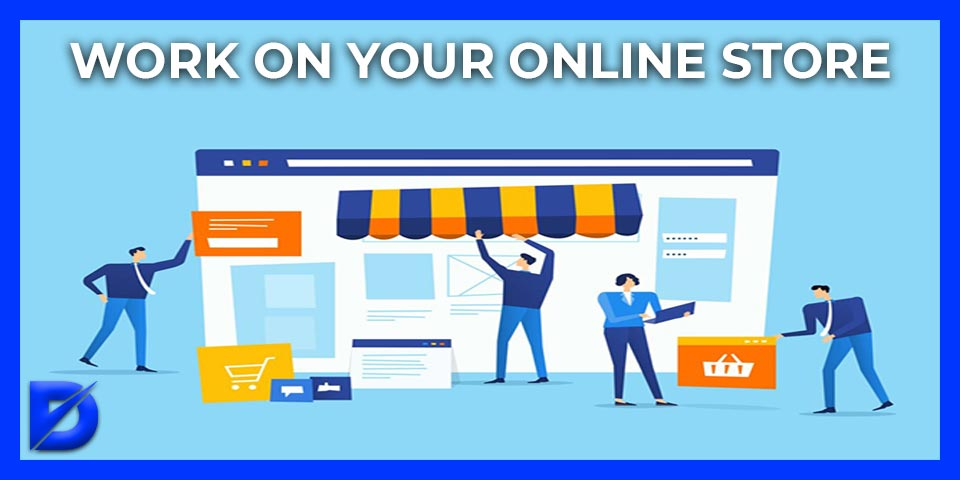 work on your online store