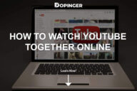 How to Watch YouTube Together Online