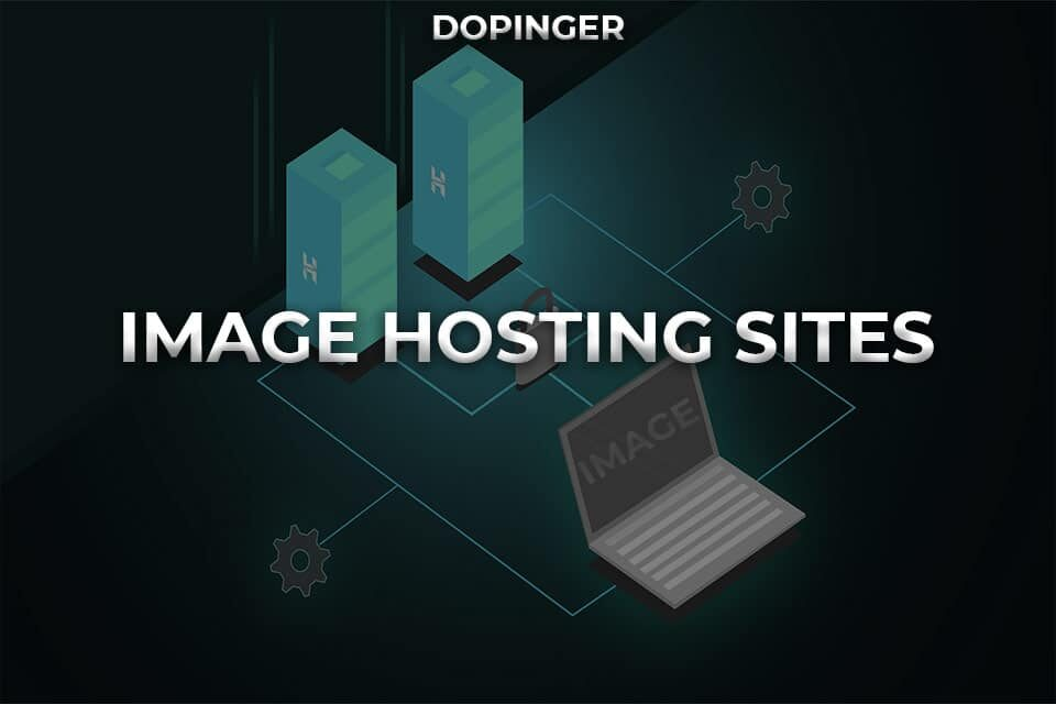 Image Hosting Sites That Are The Best