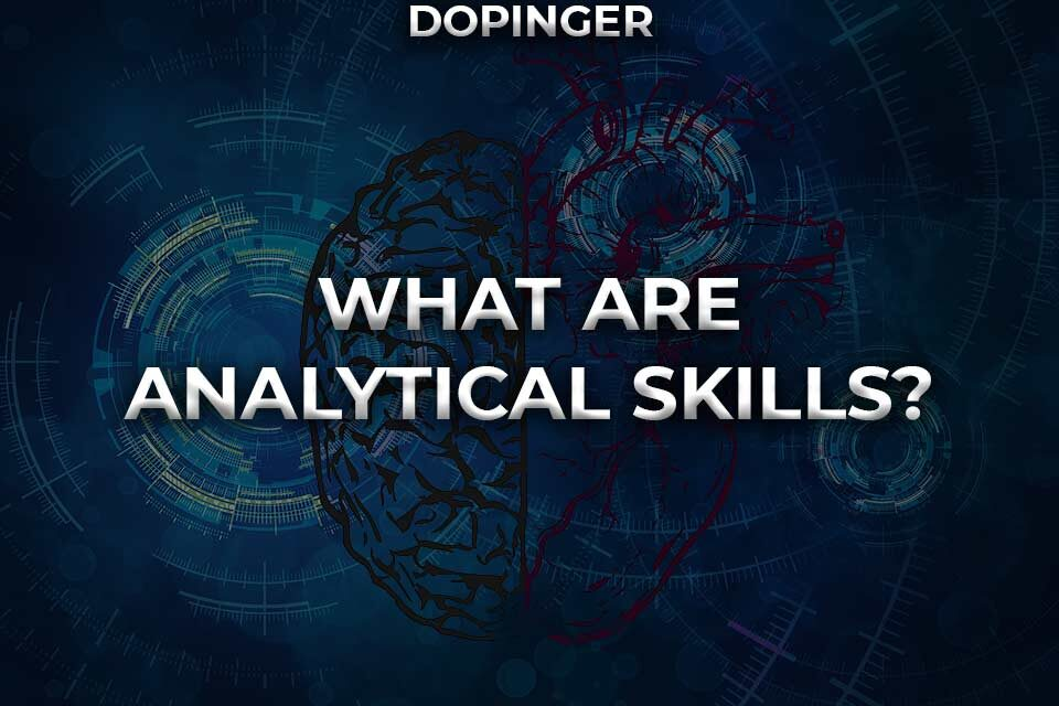 What Are Analytical Skills?
