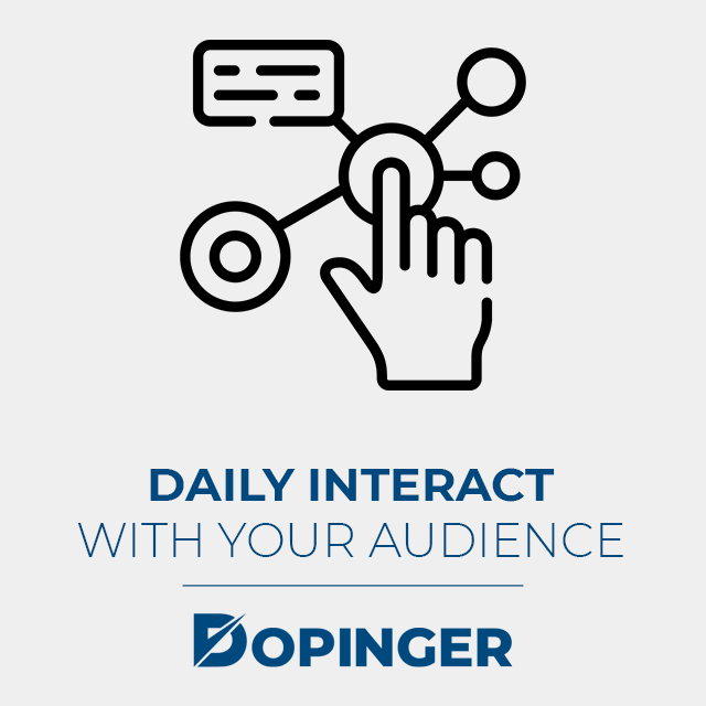 daily interaction with your audience