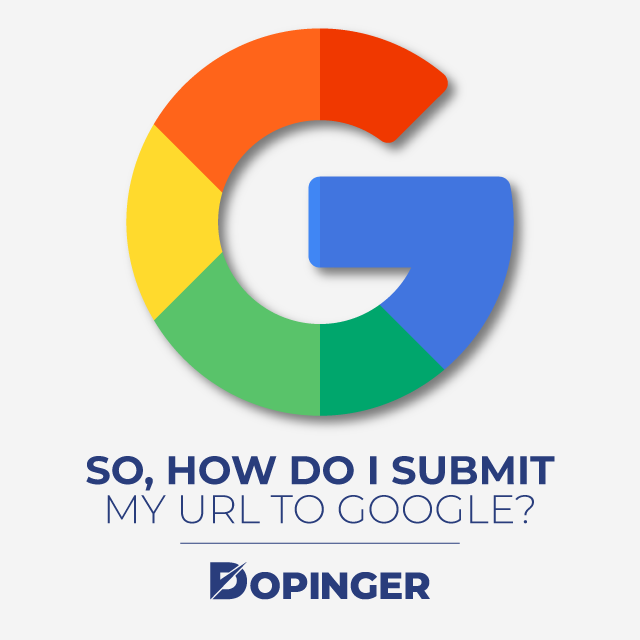 How Do I Submit My URL To Google?
