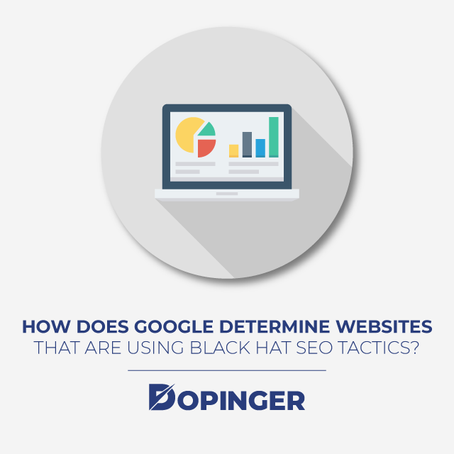 How does Google Attempt to Deter Websites From Using Black Hat SEO Tactics