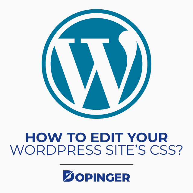 How to edit your WordPress site's CSS