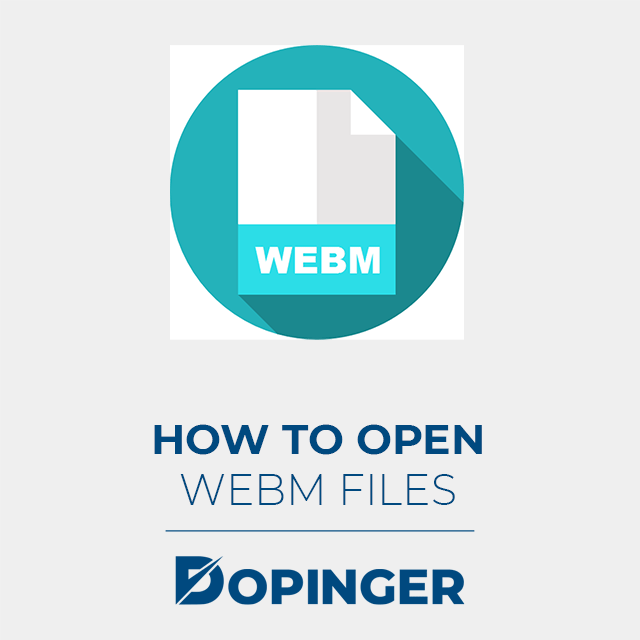 how to open webm files