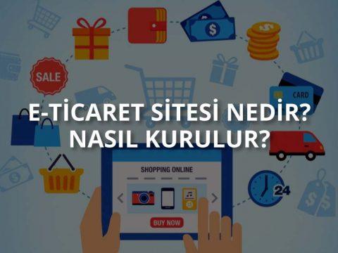 E-Ticaret Sitesi Kurma Rehberi