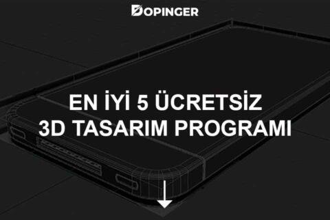 En İyi 5 Ücretsiz 3D Tasarım Programı