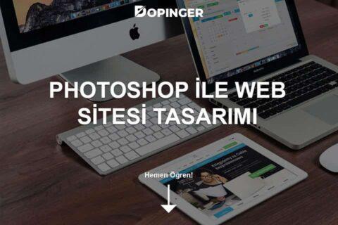 Photoshop İle Web Sitesi Tasarımı Nasıl Yapılır?