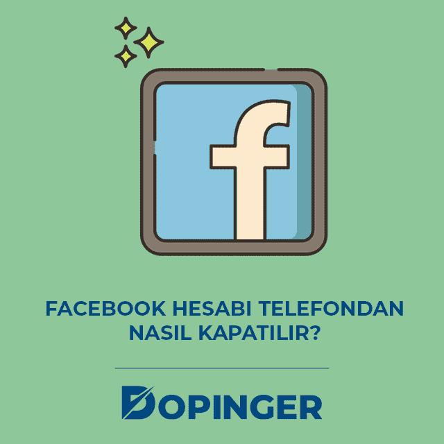 Facebook hesabı telefondan nasıl kapatılır?