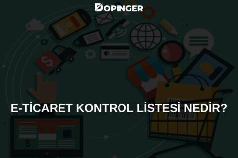 E-Ticaret Kontrol Listesi (Checklist)
