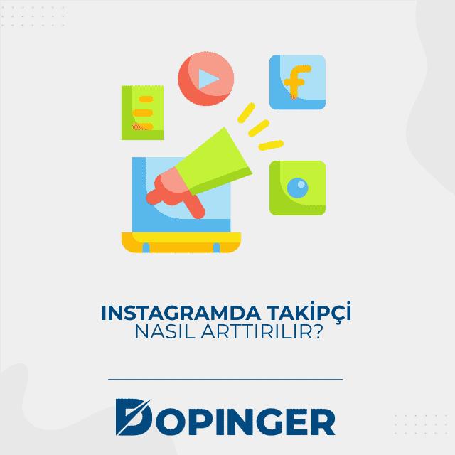 Instagramda takipçi nasıl artırılır