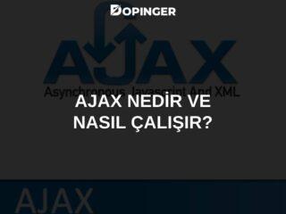 Ajax Nedir ve Nasıl Çalışır?
