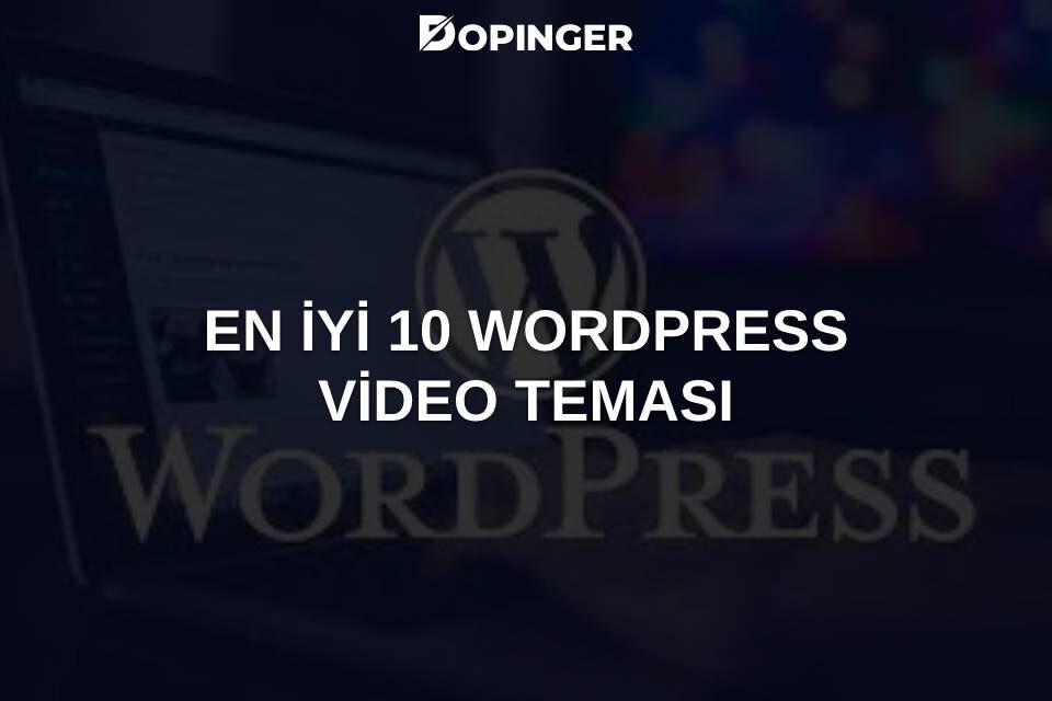En İyi 10 WordPress Video Teması