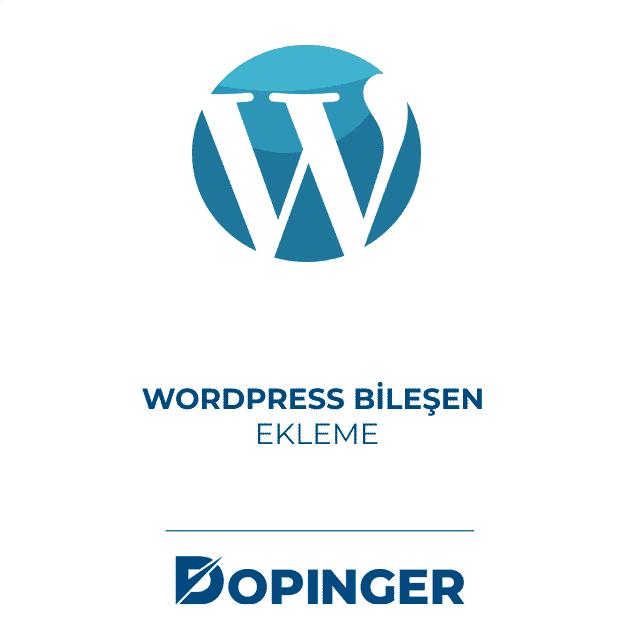 Wordpress bileşen ekleme