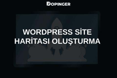 WordPress Site Haritası Oluşturma