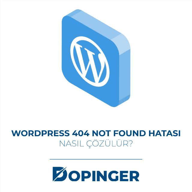 wordpress 404 not found hatası nasıl çözülür
