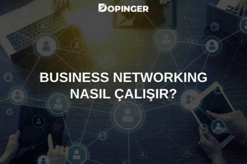 Business Networking Nedir?