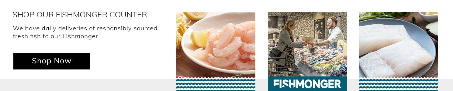 Shop our Fishmonger counter