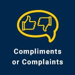 Compliments or Complaints