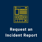 button linking to Request a copy of an incident report webpage with form