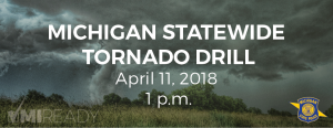 Michigan Statewide Tornado Drill, 11 April 2018, 1 p.m.