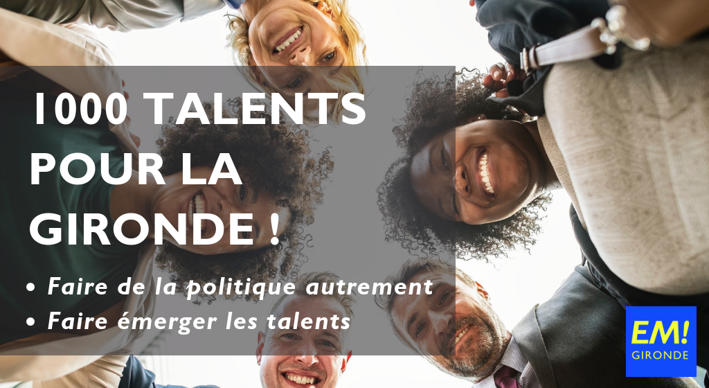 1000 talents pour la Gironde : lancement !