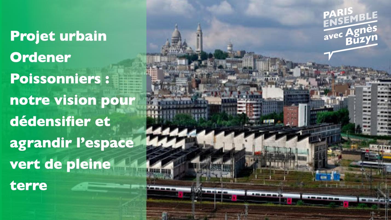 Friche SNCF Ordener Poissonniers : faire de cet espace un coeur battant vert du 18e arrondissement.