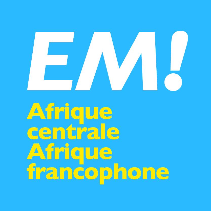 L'Afrique centrale et l'Afrique francophone En Marche !